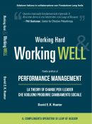 Working Hard & Working Well. Guida pratica al Performance Management