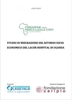 Case study: Studio di misurazione del ritorno socio-economico del Lacor Hospital in Uganda