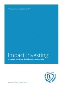 Impact Investing: the new frontier of sustainable finance