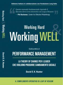 Working Hard & Working Well. Guida pratica al Performance Management