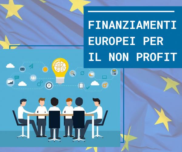 Finanziamenti europei: sfide e opportunità per il Terzo Settore